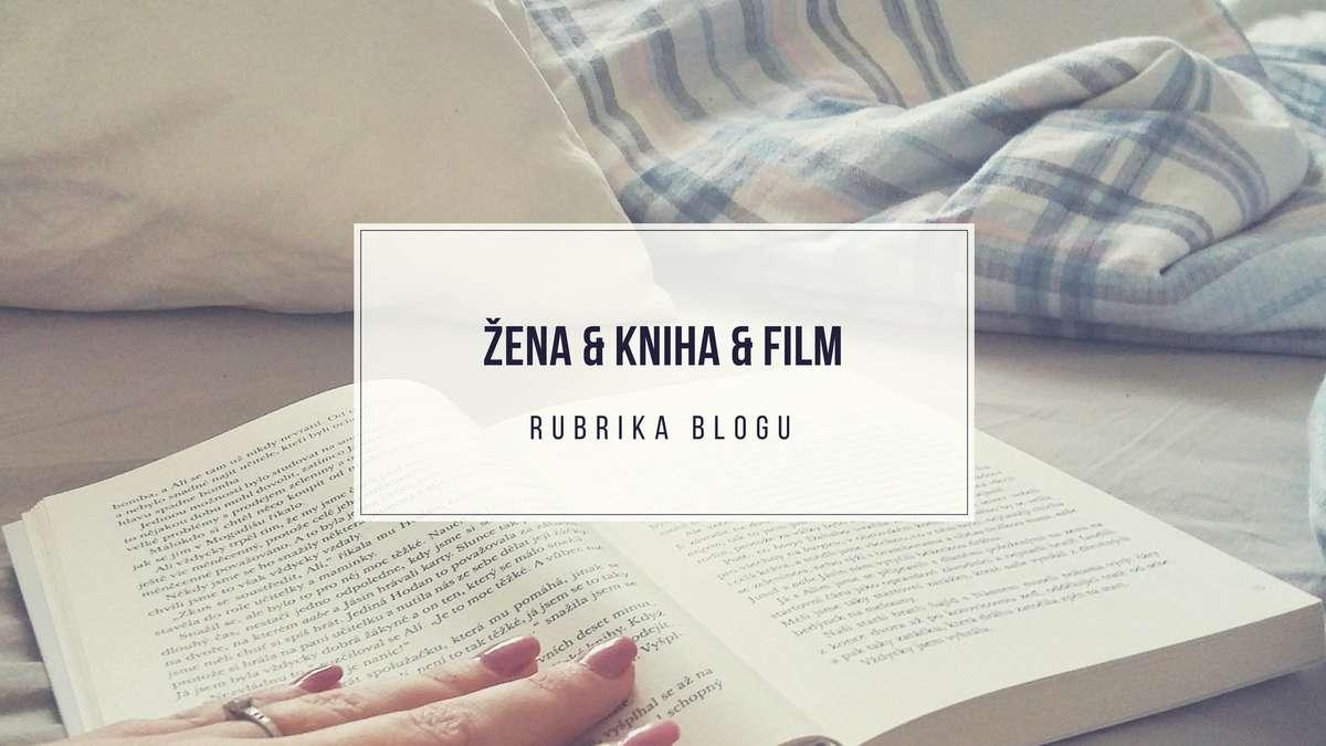 žena & kniha & film